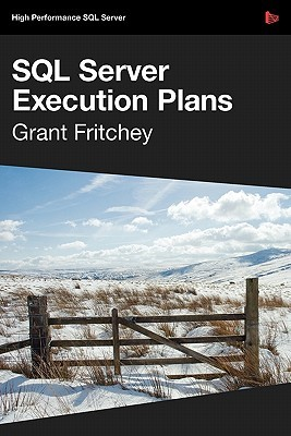SQL Server Execution Plans by Grant Fritchey