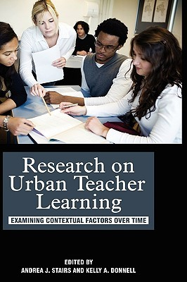 research-on-urban-teacher-learning-examining-contextual-factors-over-time-hc