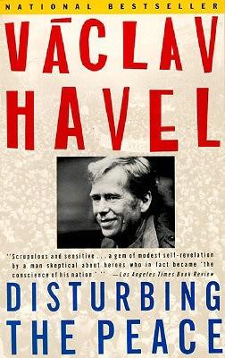 Disturbing the Peace by Václav Havel