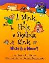 A Mink, a Fink, a Skating Rink: What Is a Noun?
