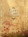 Lazer Beams