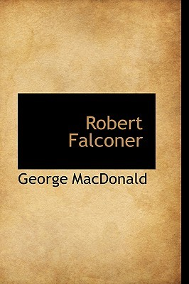 Ebook Robert Falconer by George MacDonald PDF!