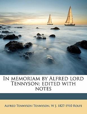 In Memoriam by Alfred Lord Tennyson