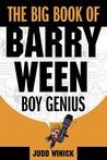The Big Book of Barry Ween, Boy Genius