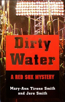 Dirty Water by Mary-Ann Tirone Smith