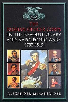 the-russian-officer-corps-of-the-revolutionary-and-napoleonic-wars-1792-1815