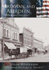 Matawan and Aberdeen: Of Town and Field (The Making of America Series)