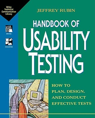 Handbook of Usability Testing by Jeffrey Rubin