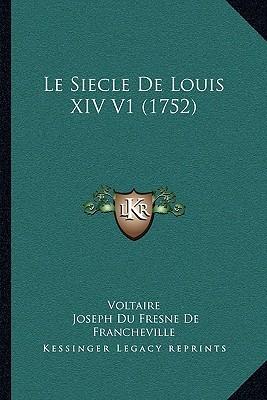 Le Siecle de Louis XIV V1 (1752)