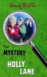 The Mystery of Holly Lane by Enid Blyton