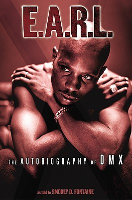 EARL The Autobiography Of DMX By