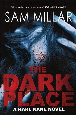 The Dark Place by Sam Millar