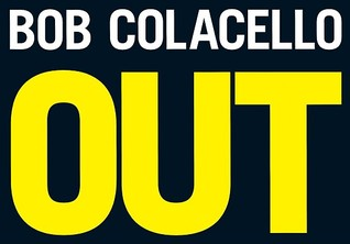 Bob Colacello's Out by Bob Colacello