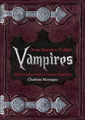 Vampires by Charlotte Montague