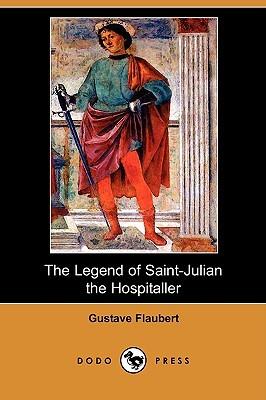 The Legend of Saint-Julian the Hospitaller