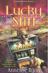 Lucky Stiff (Mattie Winston Mysteries, #4)