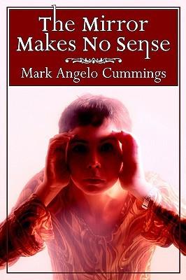 The Mirror Makes No Sense E book pdf descargar gratis