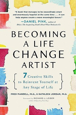 becoming-a-life-change-artist-7-creative-skills-to-reinvent-yourself-at-any-stage-of-life