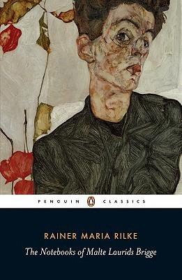 The Notebooks of Malte Laurids Briggs by Rainer Maria Rilke