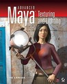Advanced Maya Texturing and Lighting [With CDROM]
