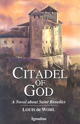citadel-of-god-a-novel-about-saint-benedict