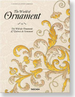 The World of Ornament por David Batterham, Auguste Racinet