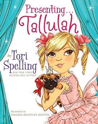 Presenting...Tallulah by Tori Spelling