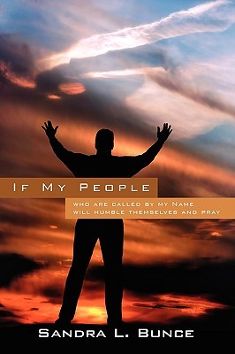 If My People: Who Are Called by My Name Will Humble Themselves and Pray