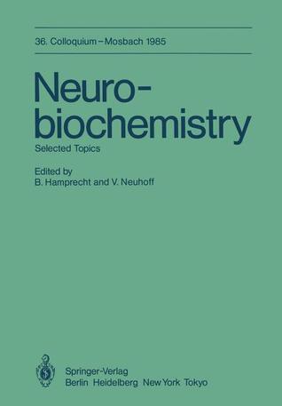 Neurobiochemistry: Selected Topics