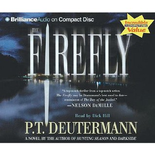 The Firefly by P.T. Deutermann
