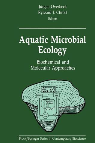 Aquatic Microbial Ecology: Biochemical and Molecular Approaches