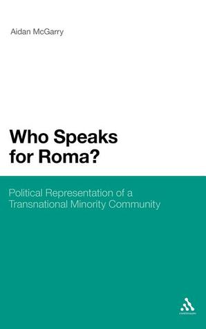 Who Speaks for Roma?: Political Representation of a Transnational Minority Community