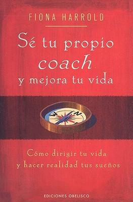 Descargar Se tu propio coach epub gratis online Fiona Harrold