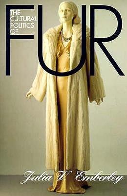 The Cultural Politics of Fur: Capitalist Development in Modern Europe