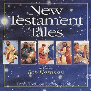 New Testament Tales: From the Lion Storyteller Bible