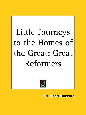 Little Journeys to the Homes of the Great Vol. 9 by Elbert Hubbard
