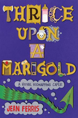 Thrice Upon a Marigold (Upon a Marigold, #3)