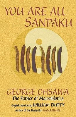 You Are All Sanpaku by Sakurazawa Nyoiti