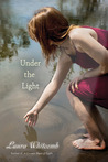Under the Light (Light, #2)
