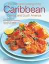 The Food & Cooking of the Caribbean, Central & South America