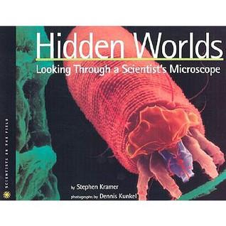 Hidden Worlds by Stephen Kramer