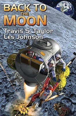 Back to the Moon by Travis S. Taylor