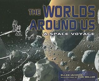 Worlds Around Us: A Space Voyage