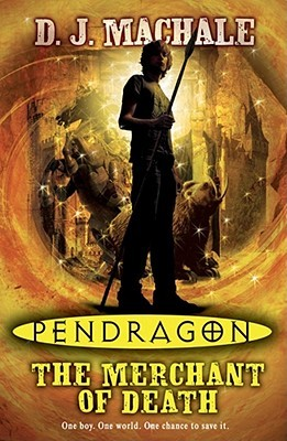 The Merchant of Death(Pendragon 1)