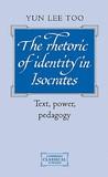 The Rhetoric of Identity in Isocrates