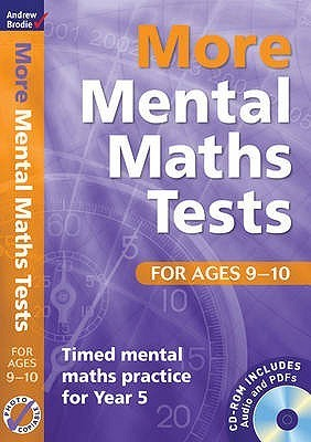 More Mental Maths Tests For Ages 9 10: Timed Mental Maths Practice For Year 5