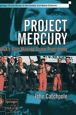 Project Mercury: NASA's First Manned Space Programme