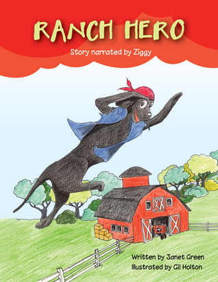 Ranch Hero by Janet  Fix
