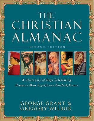 The Christian Almanac by George Grant