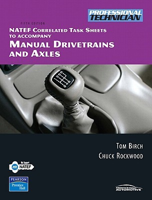 NATEF Correlated Task Sheets for Manual Drivetrains and Axles
